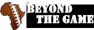 BeyondTheGame.com