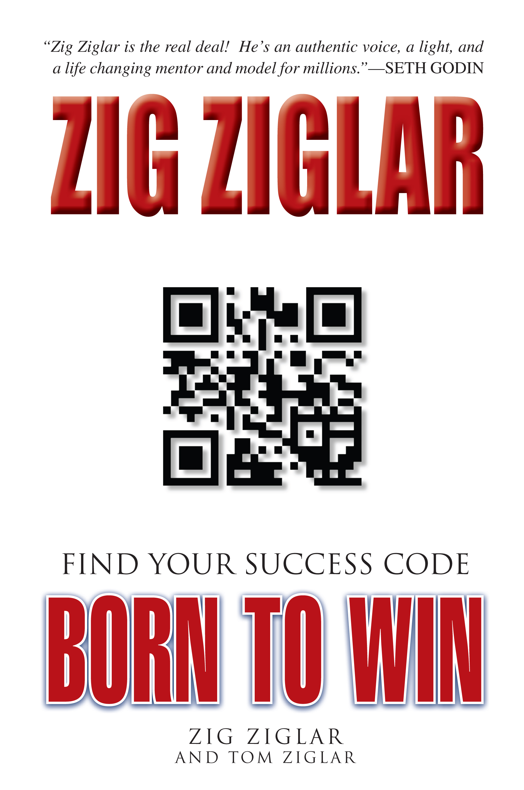 Born to Win with Tom and Zig Ziglar!