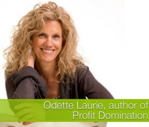 Odette Laurie on Profit Domination for Women