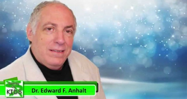 Dr Edward Anhalt – Teaching Children the Necessary Financial Skills Needed to Succeed in Life
